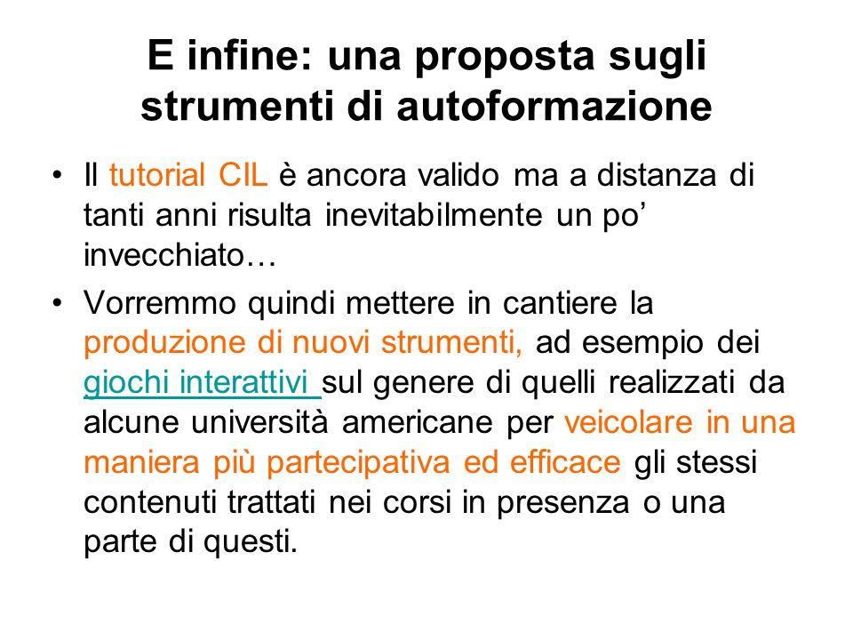 E infine: una proposta sugli strumenti di autoformazione