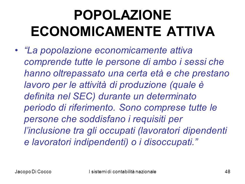 POPOLAZIONE ECONOMICAMENTE ATTIVA