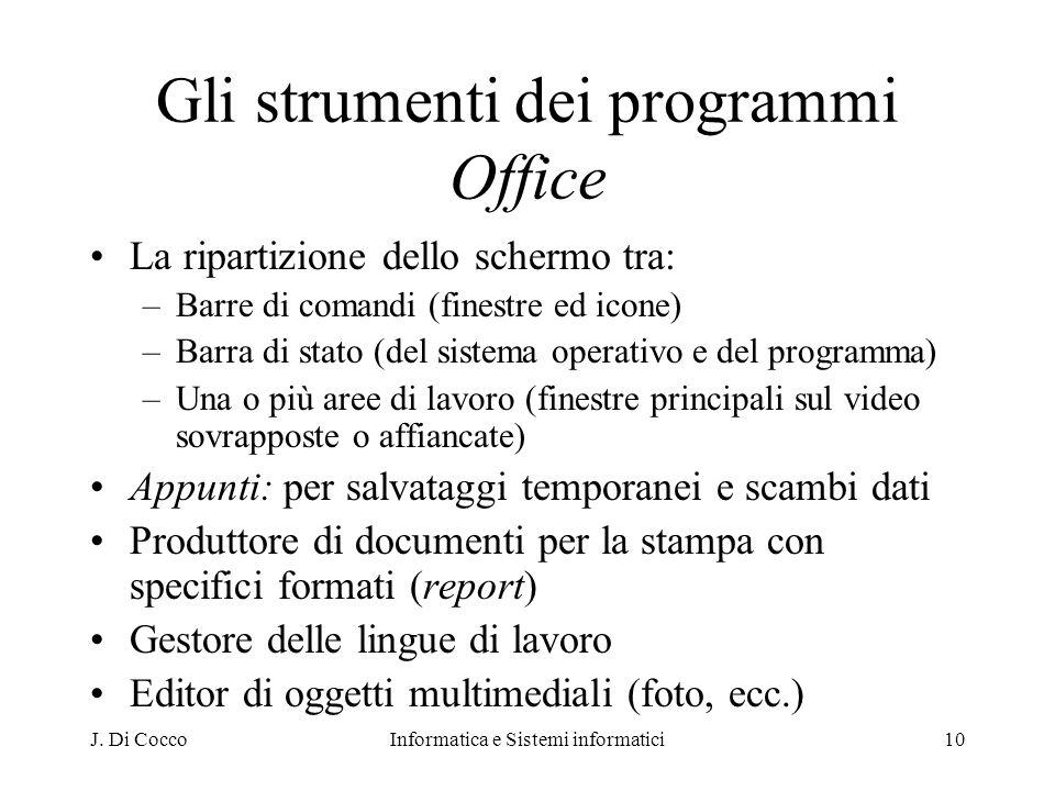 Gli strumenti dei programmi Office
