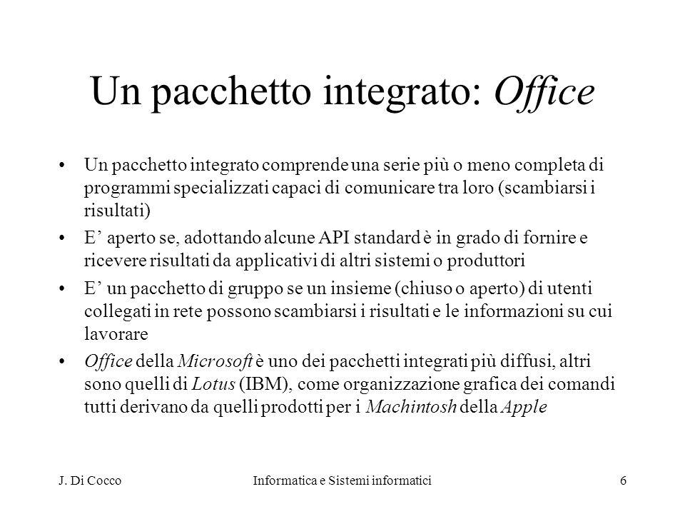 Un pacchetto integrato: Office