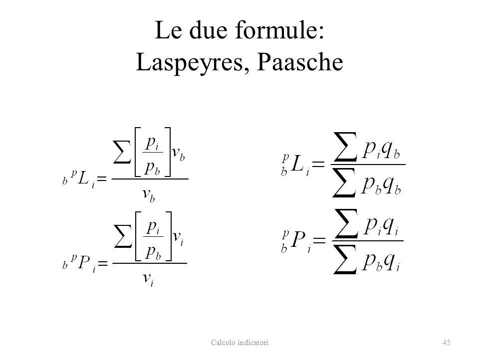 Le due formule: Laspeyres, Paasche