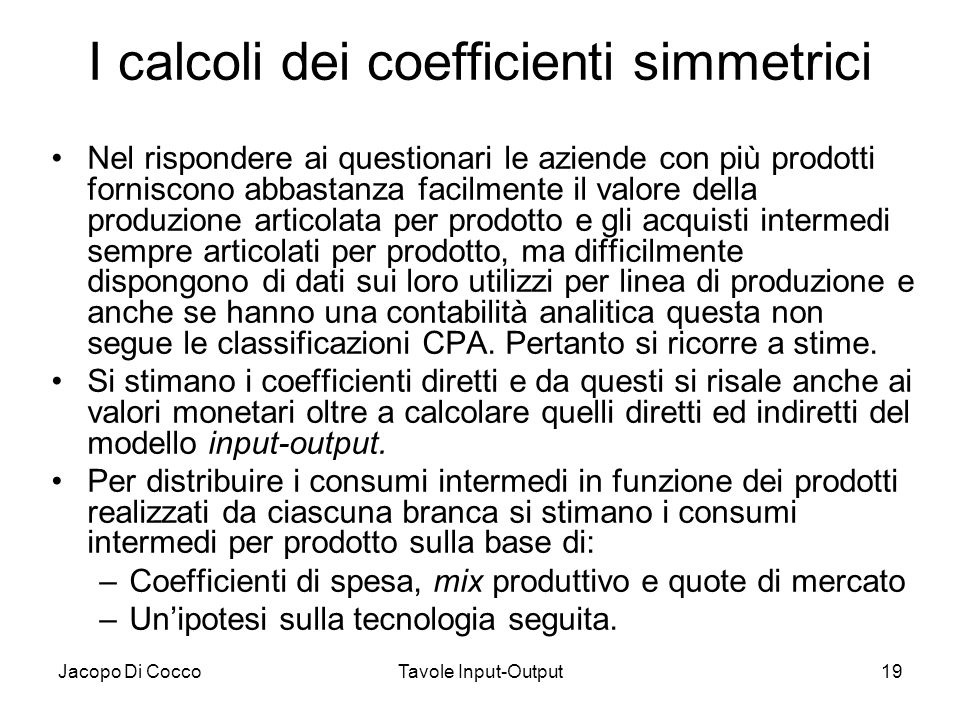 I calcoli dei coefficienti simmetrici