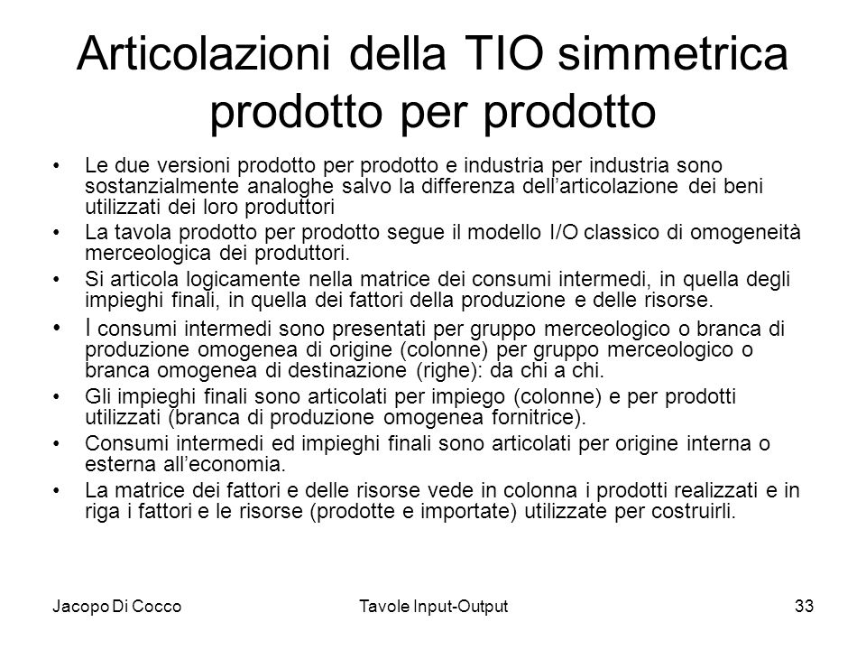 Articolazioni della TIO simmetrica prodotto per prodotto