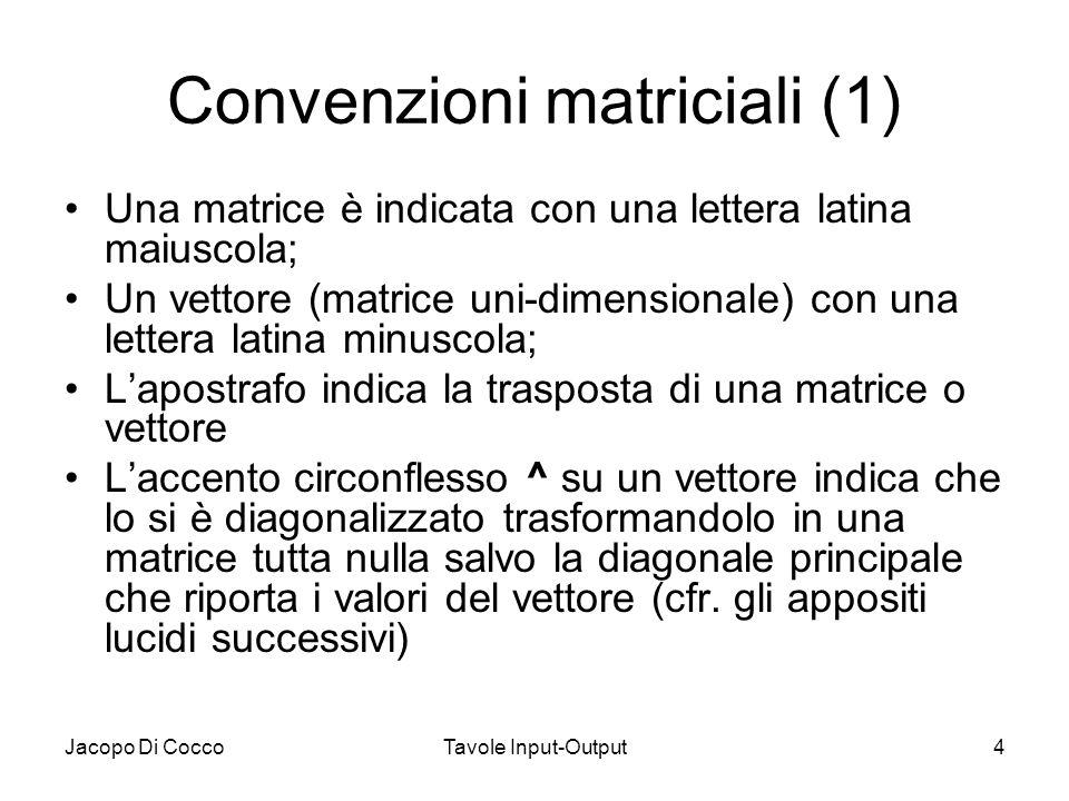 Convenzioni matriciali (1)