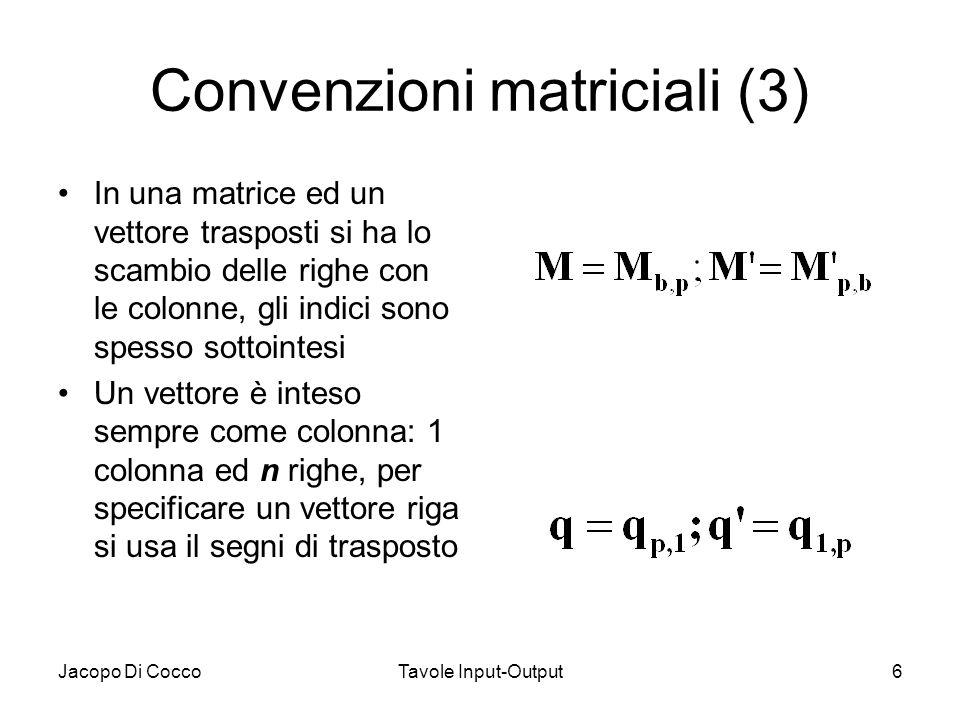 Convenzioni matriciali (3)
