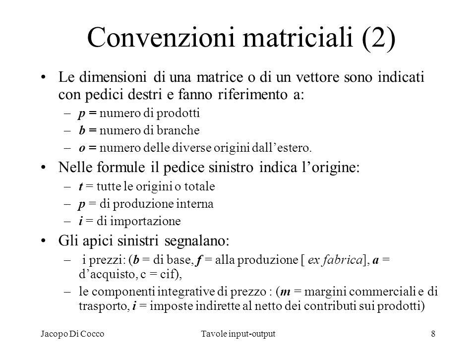 Convenzioni matriciali (2)