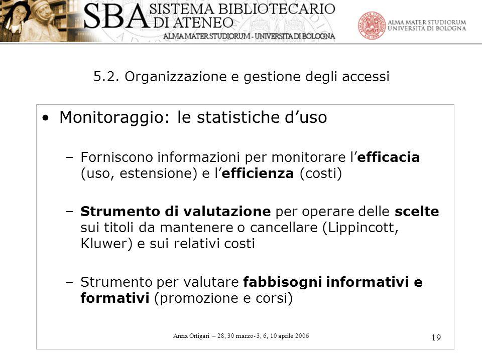 5.2. Organizzazione e gestione degli accessi