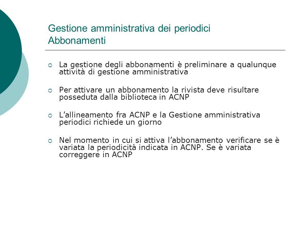 Gestione amministrativa dei periodici Abbonamenti