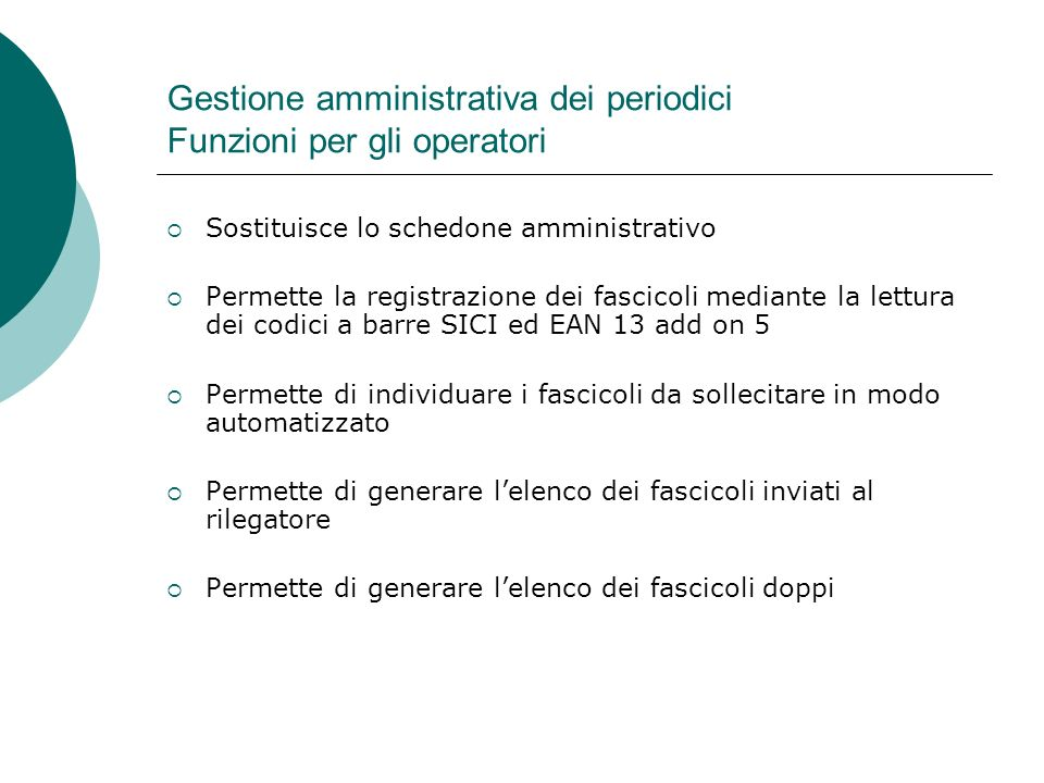 Gestione amministrativa dei periodici Funzioni per gli operatori