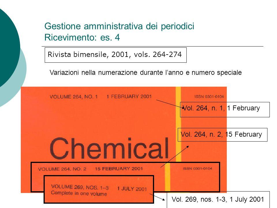 Gestione amministrativa dei periodici Ricevimento: es. 4
