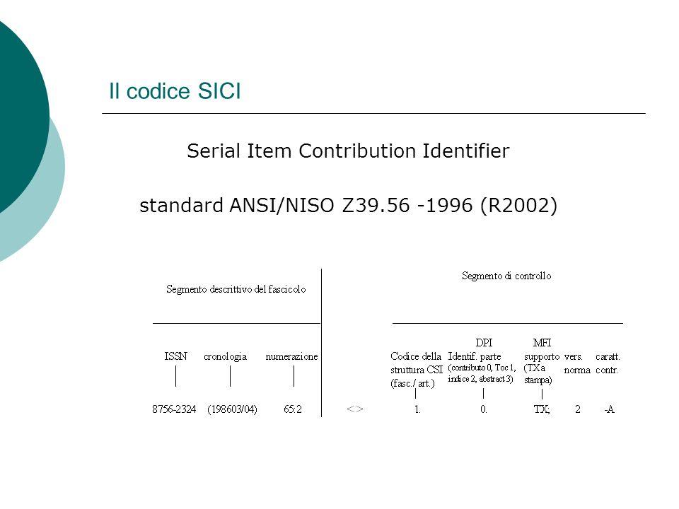 Il codice SICI Serial Item Contribution Identifier
