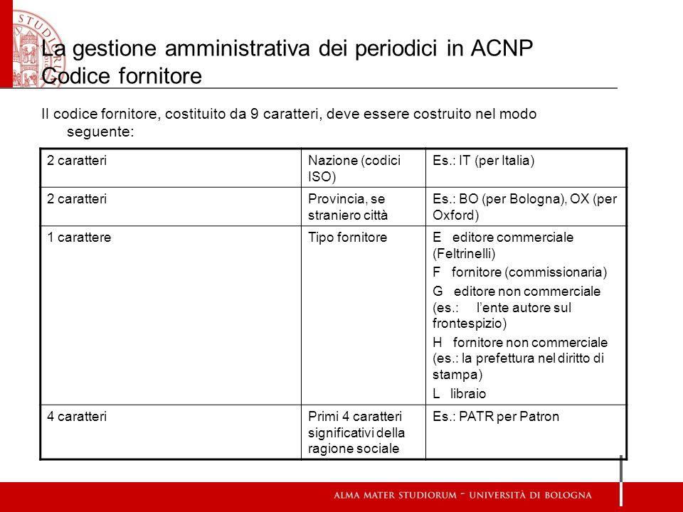 La gestione amministrativa dei periodici in ACNP Codice fornitore