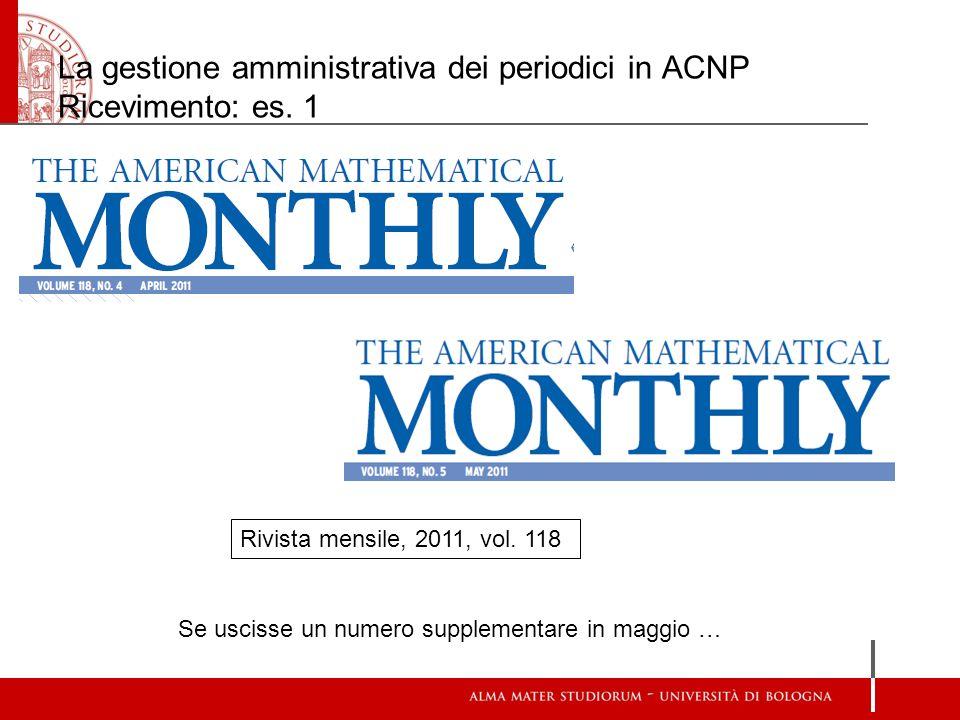 La gestione amministrativa dei periodici in ACNP Ricevimento: es. 1