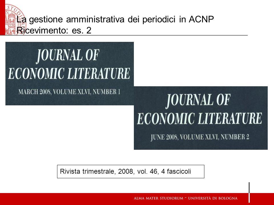La gestione amministrativa dei periodici in ACNP Ricevimento: es. 2