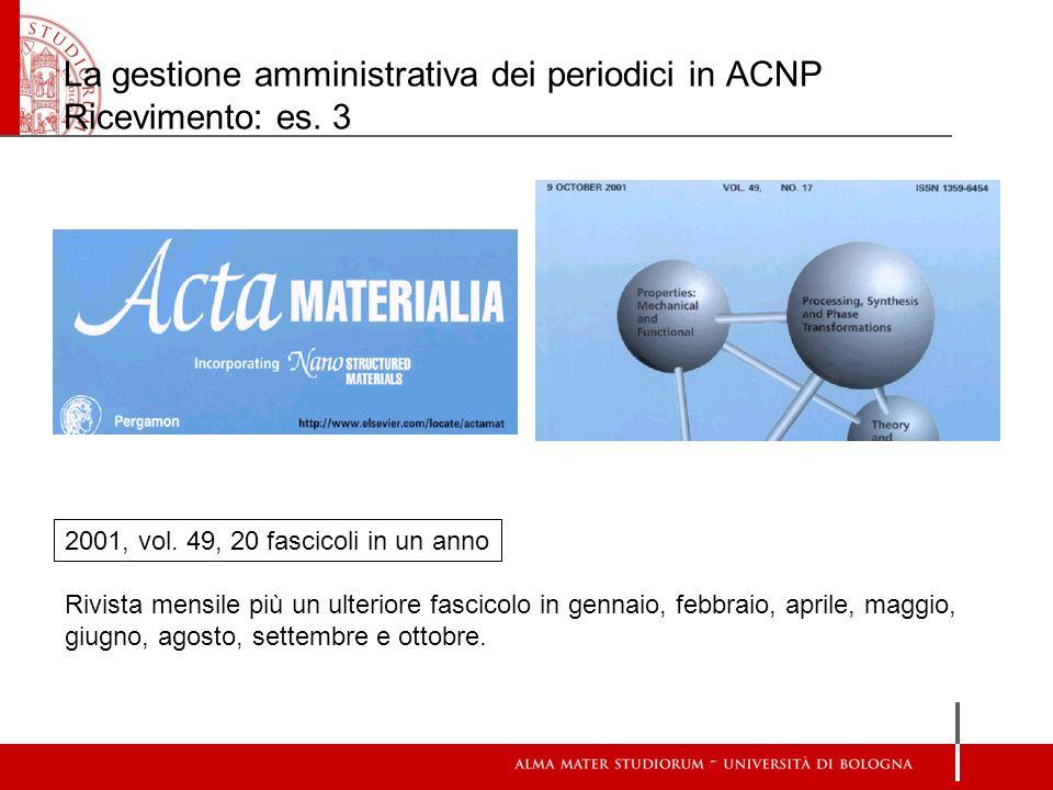 La gestione amministrativa dei periodici in ACNP Ricevimento: es. 3