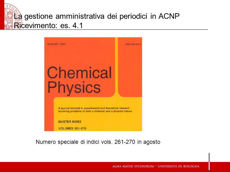 La gestione amministrativa dei periodici in ACNP Ricevimento: es. 4.1