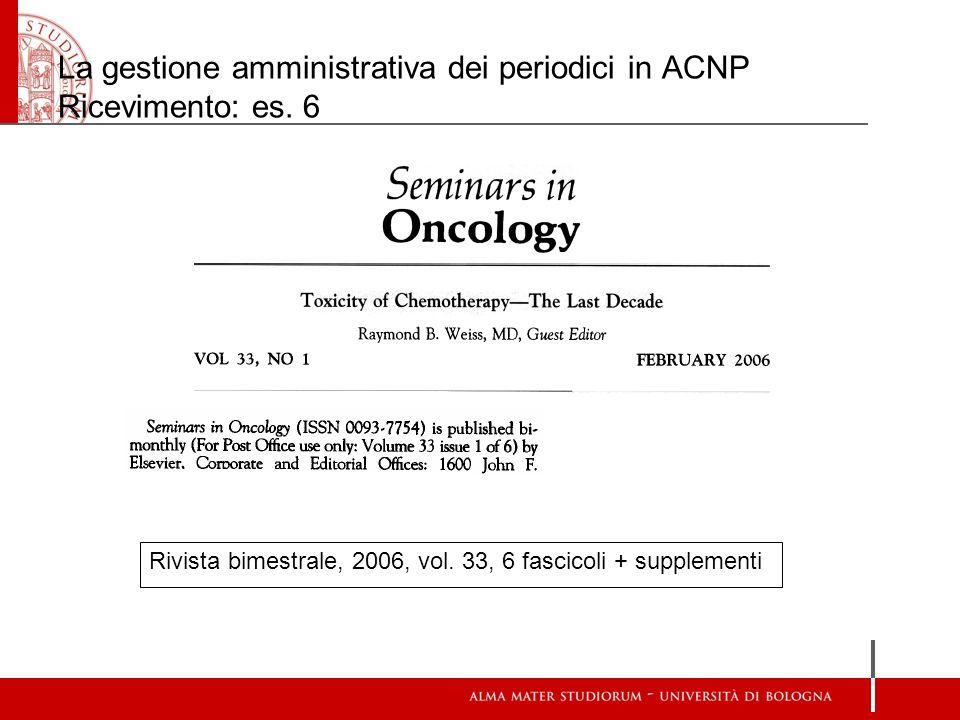 La gestione amministrativa dei periodici in ACNP Ricevimento: es. 6