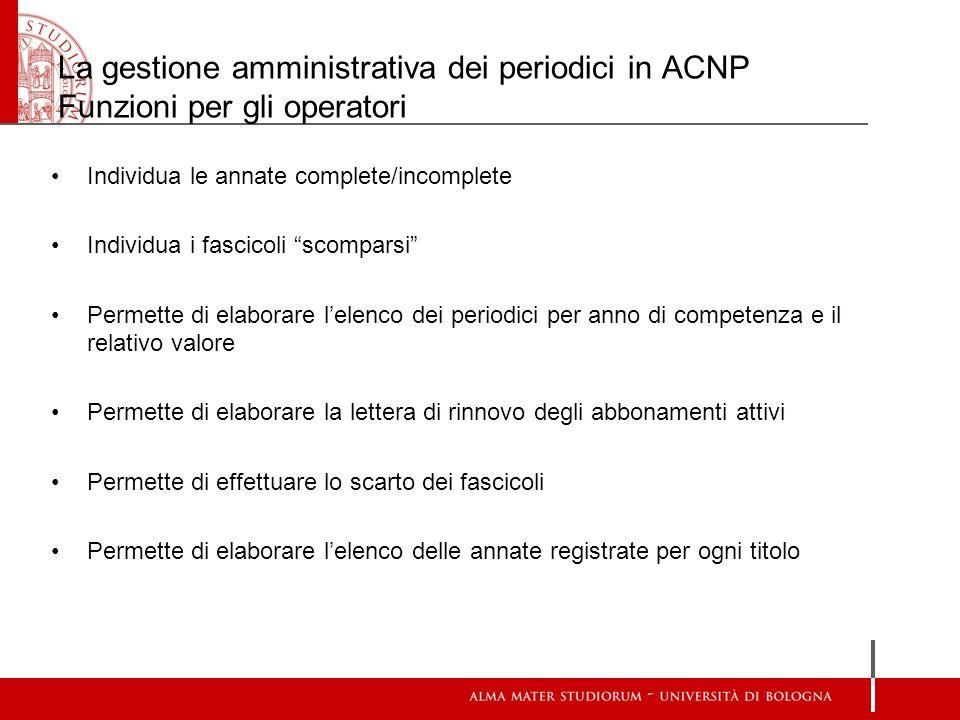 La gestione amministrativa dei periodici in ACNP Funzioni per gli operatori