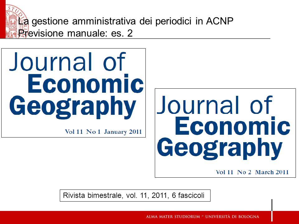 La gestione amministrativa dei periodici in ACNP Previsione manuale: es. 2