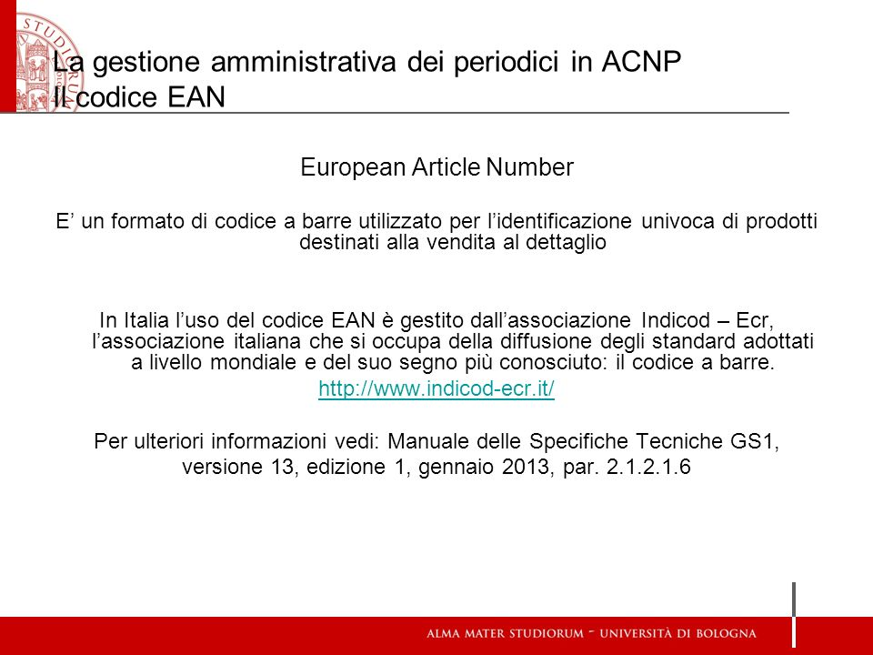 La gestione amministrativa dei periodici in ACNP Il codice EAN