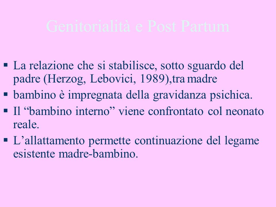 Genitorialità e Post Partum