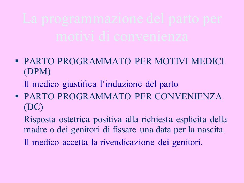 La programmazione del parto per motivi di convenienza