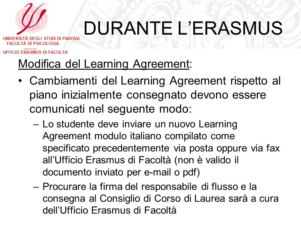 DURANTE L'ERASMUS Modifica del Learning Agreement:
