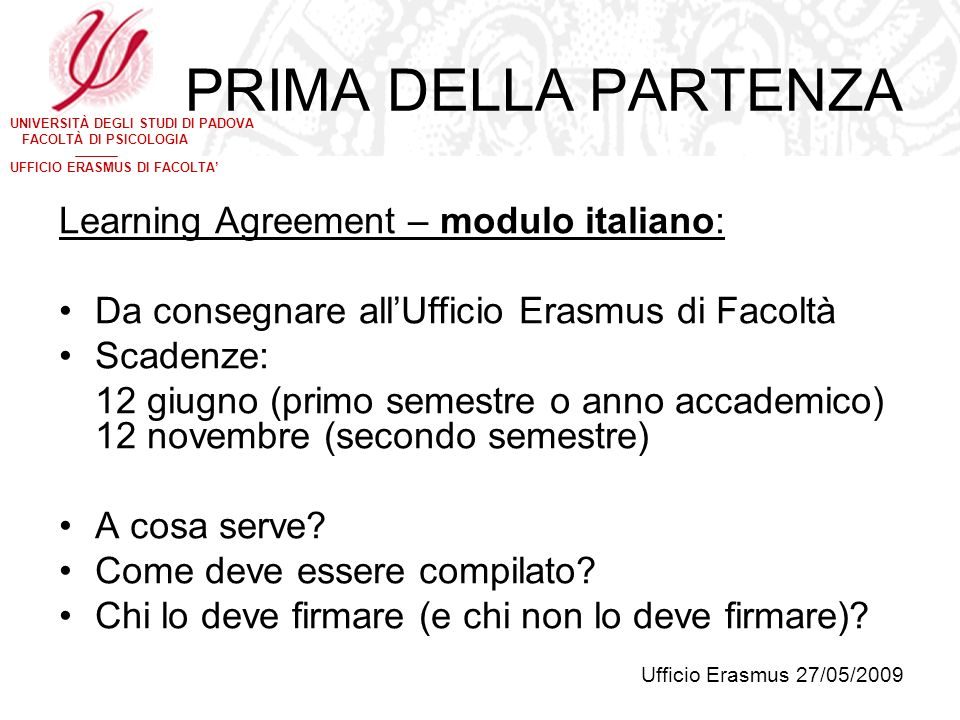 PRIMA DELLA PARTENZA Learning Agreement – modulo italiano: