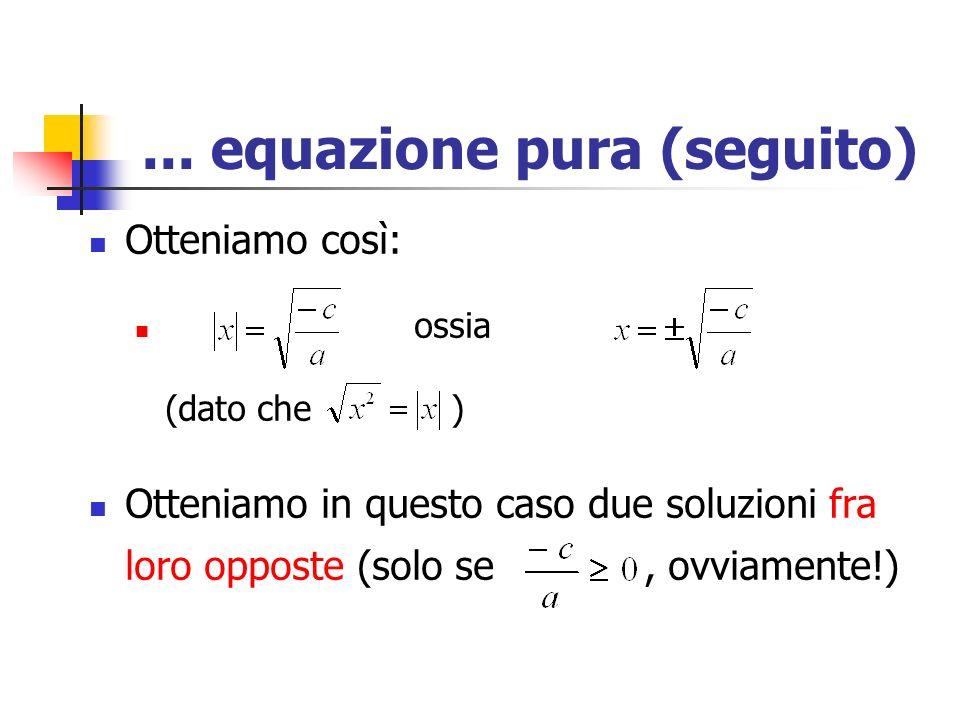 ... equazione pura (seguito)