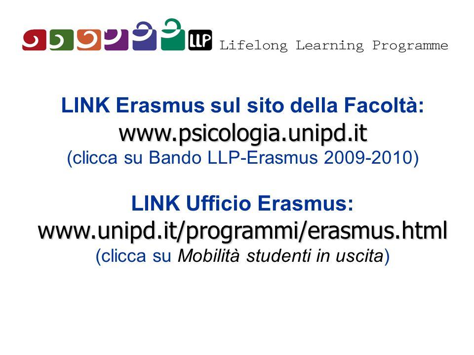 www.psicologia.unipd.it www.unipd.it/programmi/erasmus.html