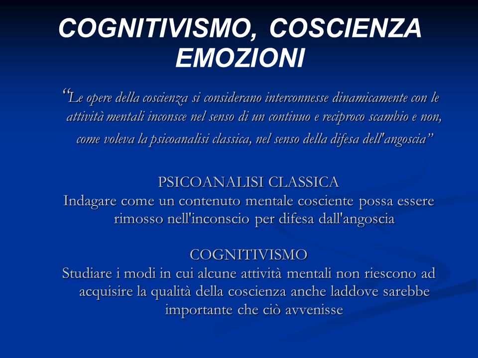 COGNITIVISMO, COSCIENZA EMOZIONI
