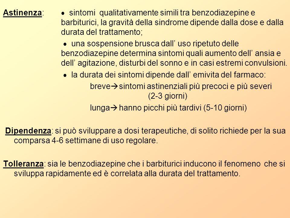 Astinenza:.  sintomi qualitativamente simili tra benzodiazepine e