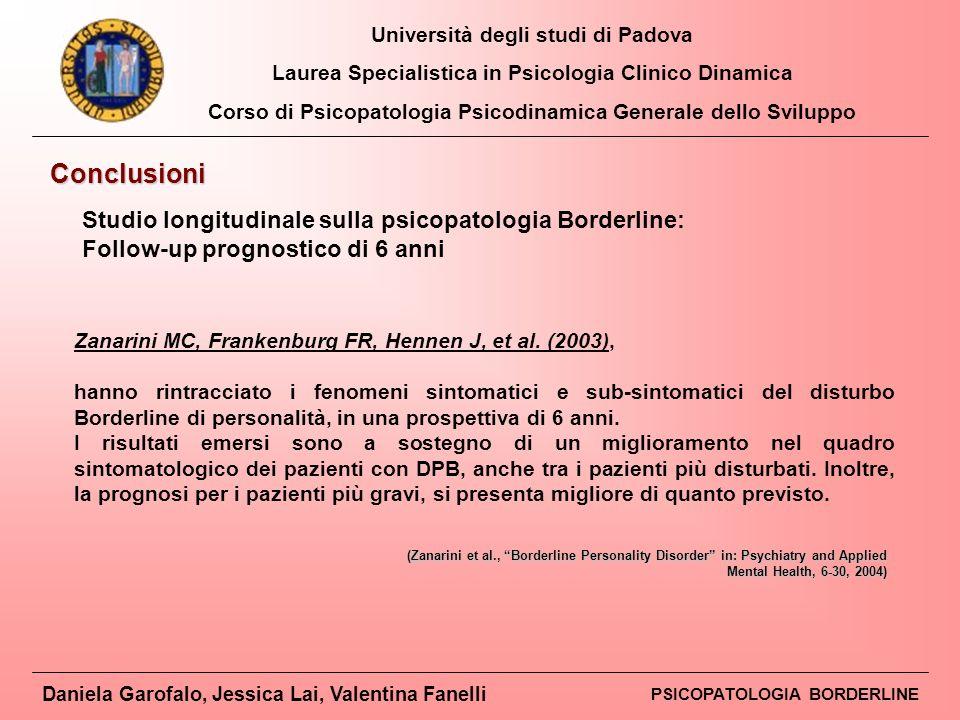 Conclusioni Studio longitudinale sulla psicopatologia Borderline: