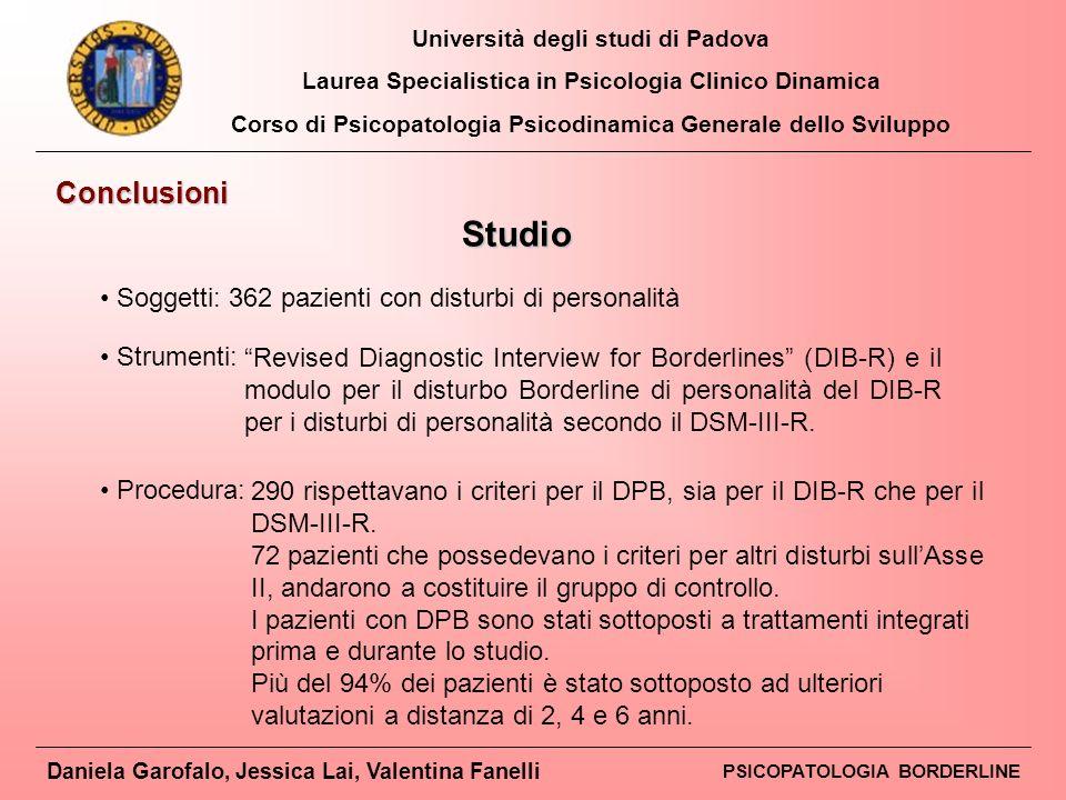 Studio Conclusioni Soggetti: 362 pazienti con disturbi di personalità