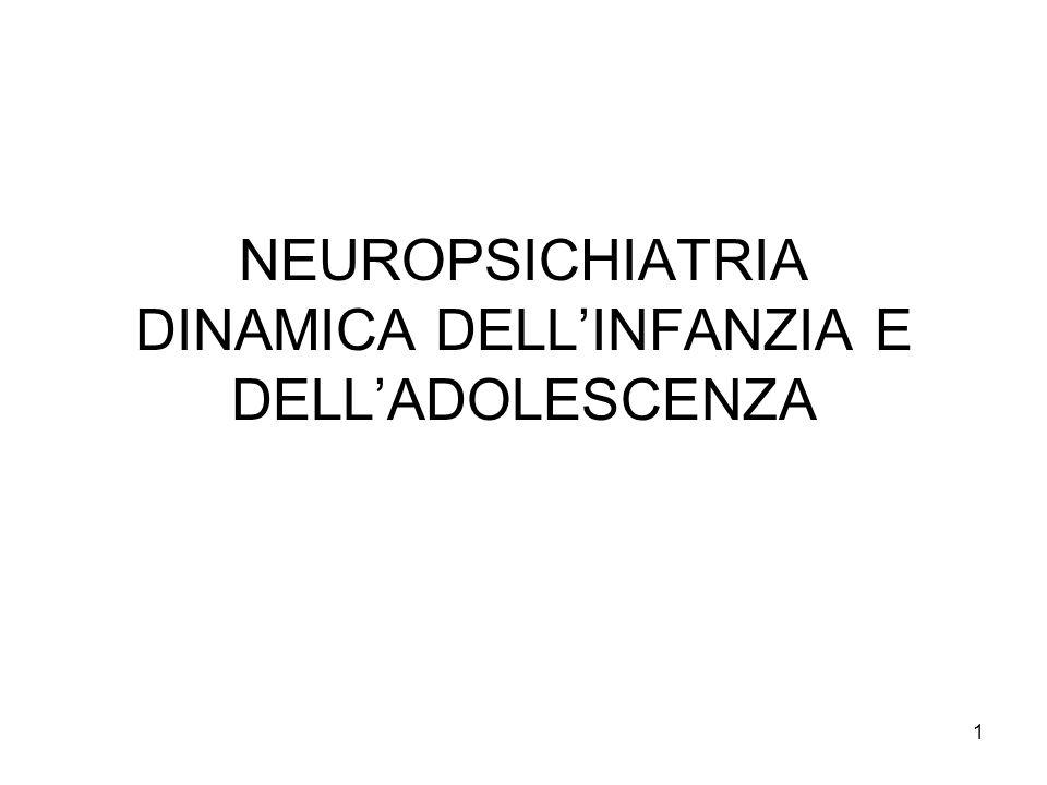 NEUROPSICHIATRIA DINAMICA DELL'INFANZIA E DELL'ADOLESCENZA