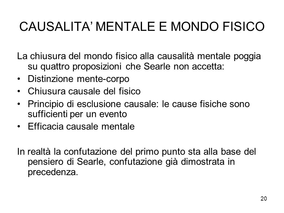 CAUSALITA' MENTALE E MONDO FISICO