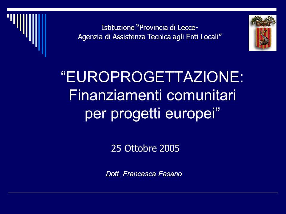 EUROPROGETTAZIONE: Finanziamenti comunitari per progetti europei