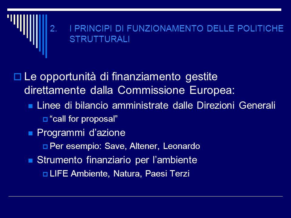 2. I PRINCIPI DI FUNZIONAMENTO DELLE POLITICHE STRUTTURALI