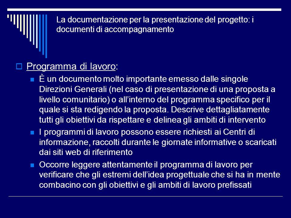 La documentazione per la presentazione del progetto: i documenti di accompagnamento