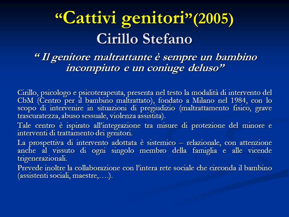 Cattivi genitori (2005) Cirillo Stefano
