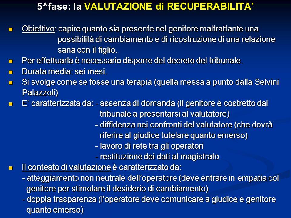 5^fase: la VALUTAZIONE di RECUPERABILITA'
