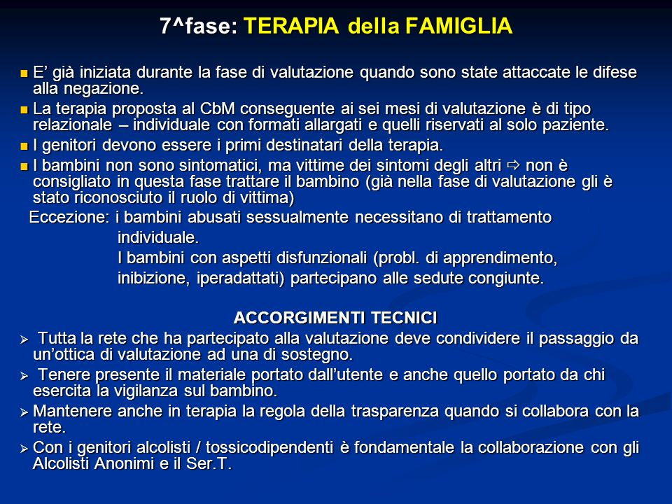 7^fase: TERAPIA della FAMIGLIA