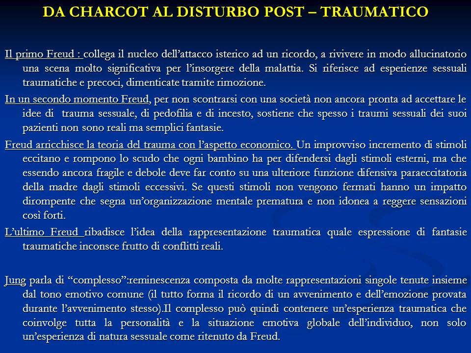 DA CHARCOT AL DISTURBO POST – TRAUMATICO