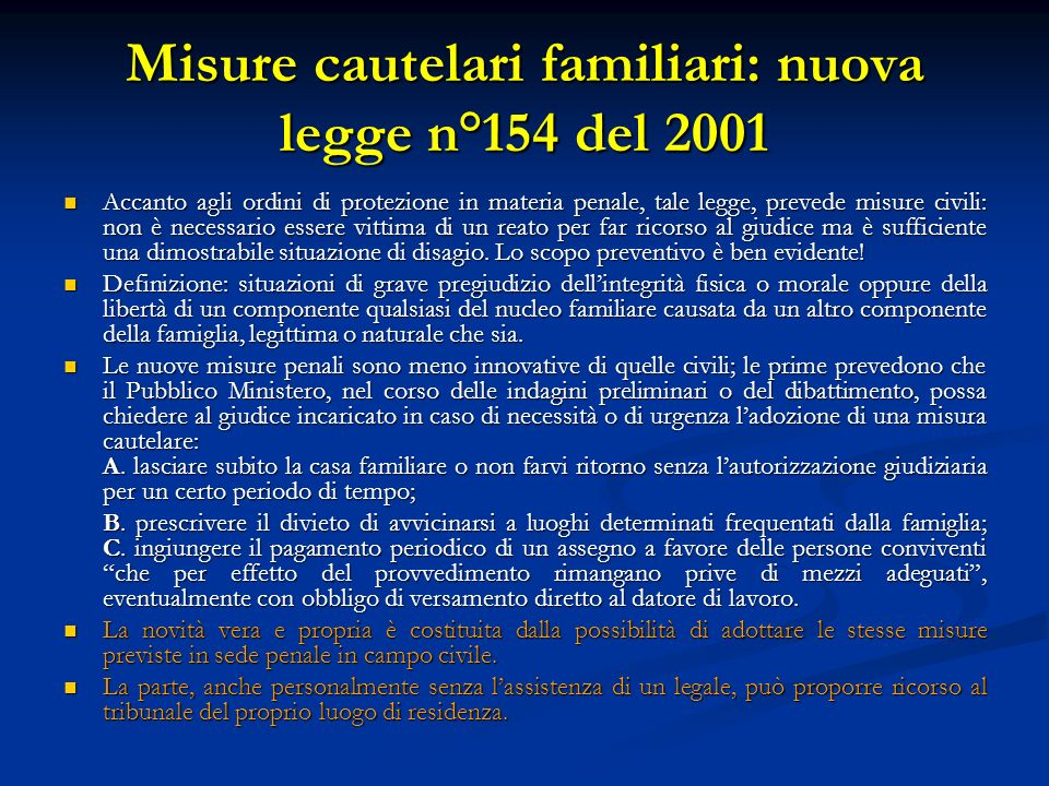 Misure cautelari familiari: nuova legge n°154 del 2001