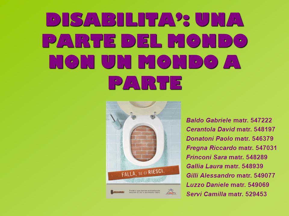 DISABILITA': UNA PARTE DEL MONDO NON UN MONDO A PARTE