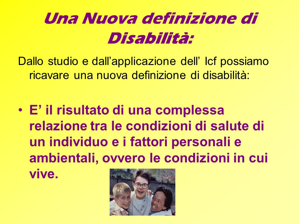 Una Nuova definizione di Disabilità: