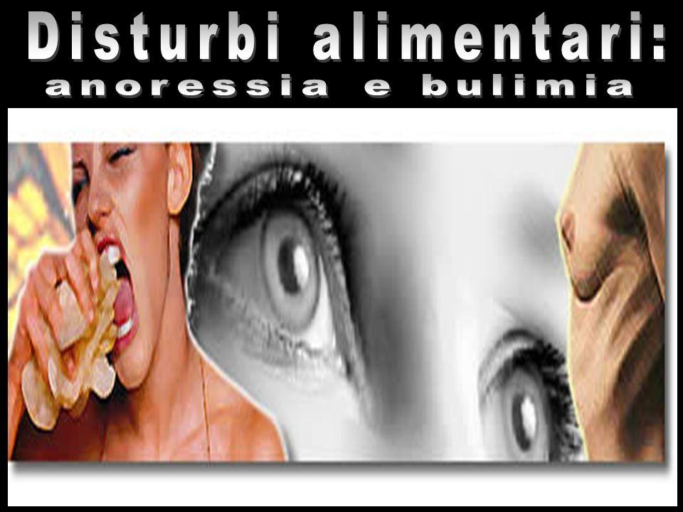 Disturbi alimentari: anoressia e bulimia
