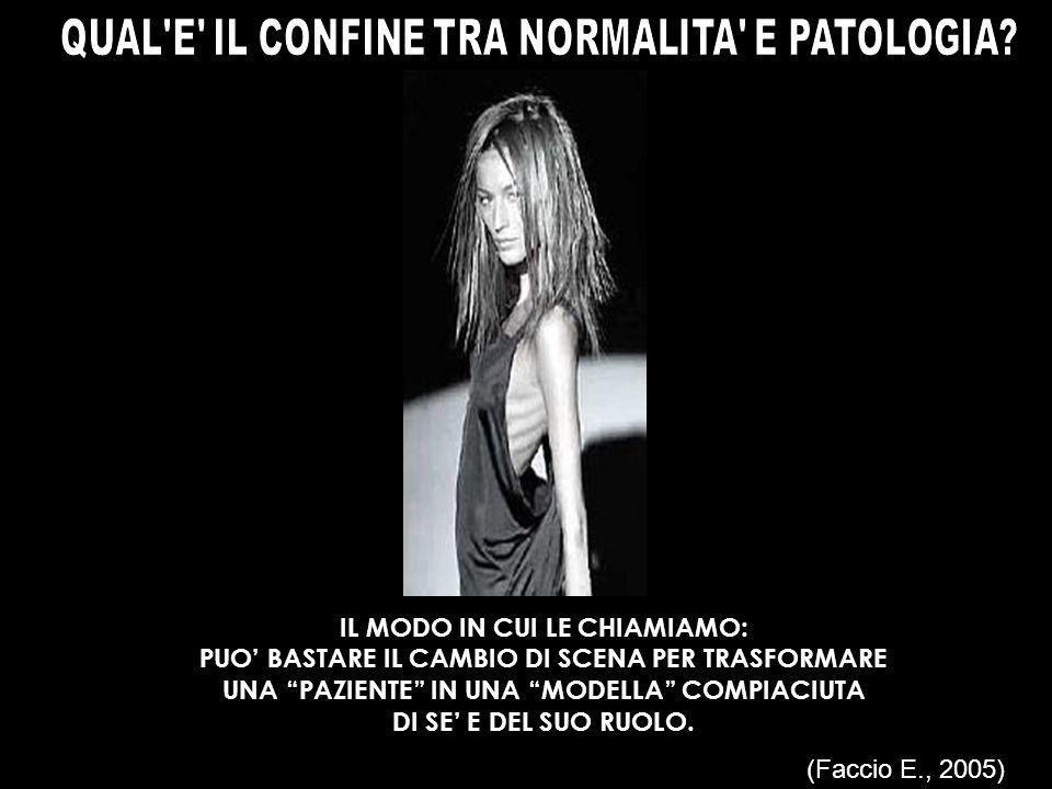 QUAL E IL CONFINE TRA NORMALITA E PATOLOGIA