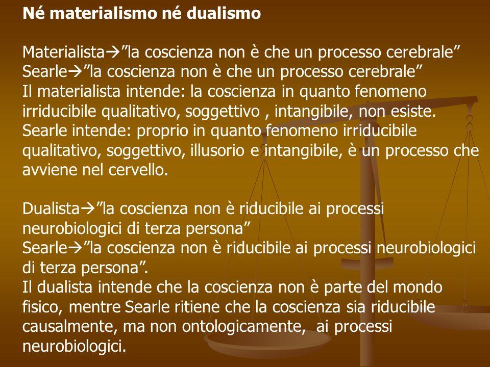Né materialismo né dualismo