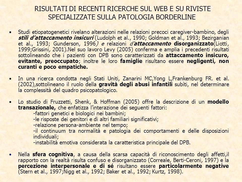 RISULTATI DI RECENTI RICERCHE SUL WEB E SU RIVISTE SPECIALIZZATE SULLA PATOLOGIA BORDERLINE